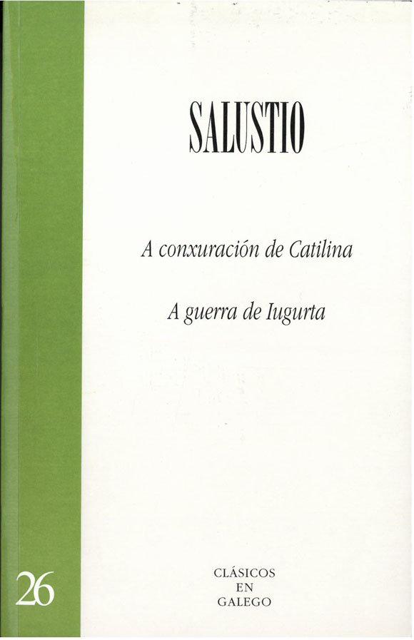 A conxuracion de catilina. a guerra de iugurta