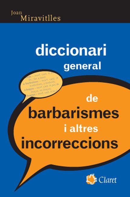 Diccionari general barbarismes altres incorreccions