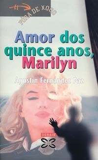 Amor dos quince anos marilyn