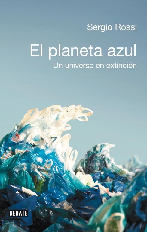 Planeta azul un universo en extincion,el