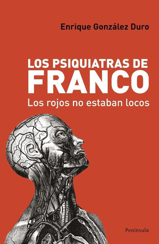 Psiquiatras de franco,los