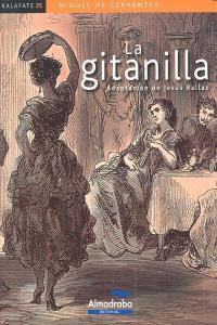 Gitanilla,la