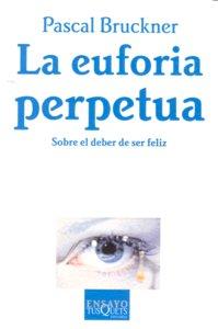 Euforia perpetua,la