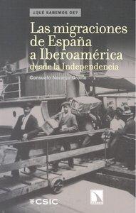 Migraciones de españa a iberoamerica desde la independencia