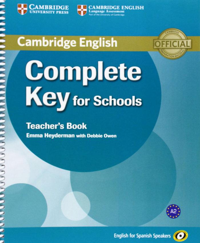 Complete key for schools for spanish speakers teacher's book