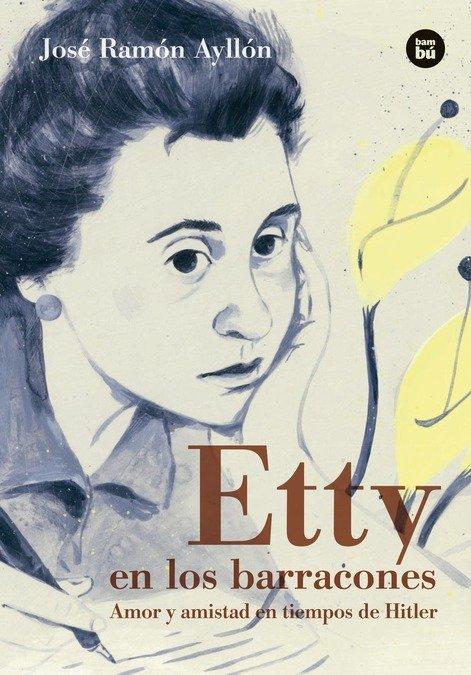 Etty en los barracones