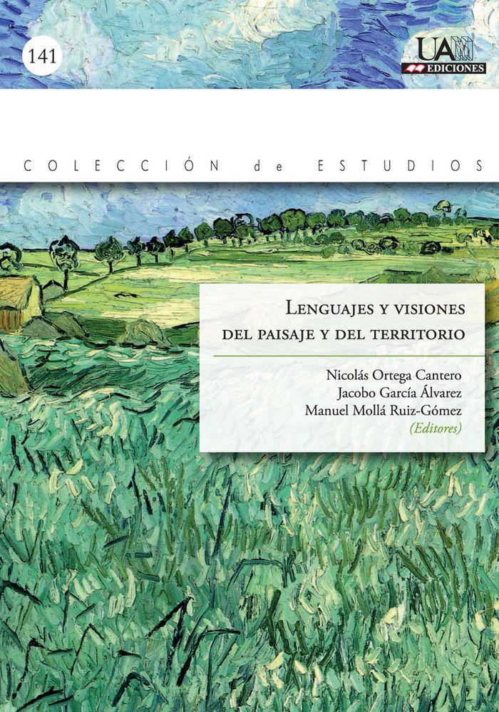 Lenguajes y visiones del paisaje y el territorio