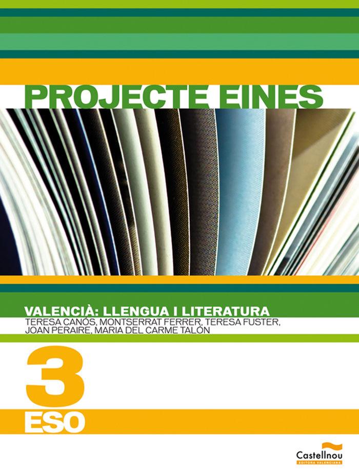 Valencia: llengua i literatura 3r eso. projecte ei