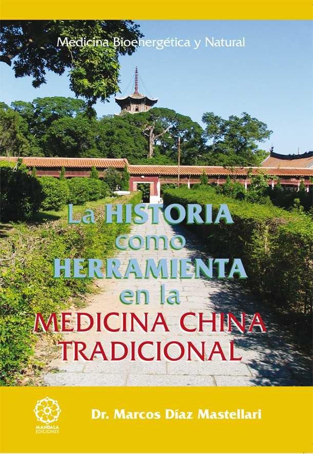 Historia como herramienta en la medicina china tradicional,l