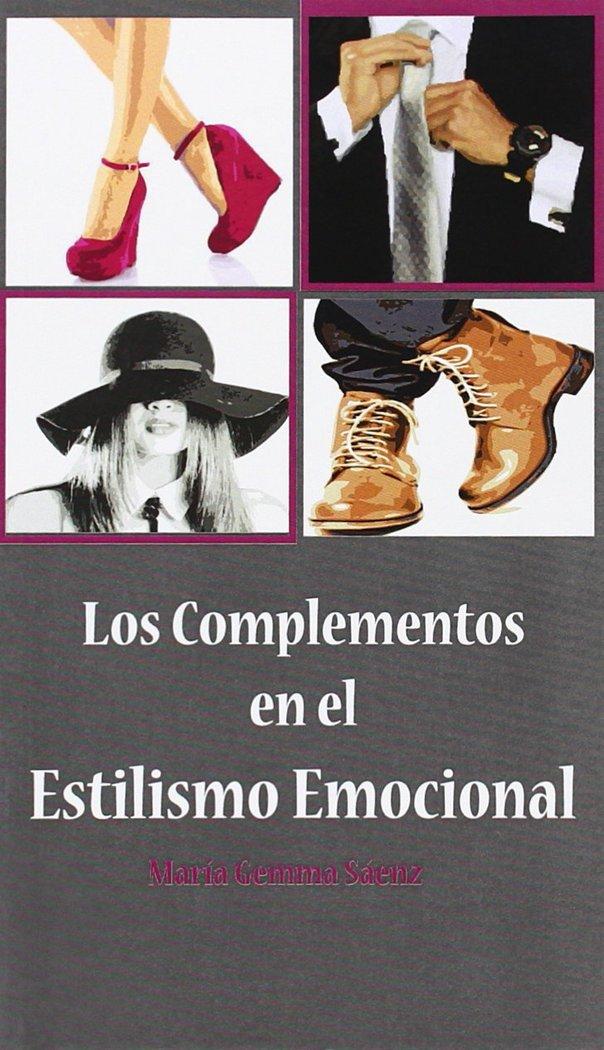 Complementos en el estilismo emocional,los