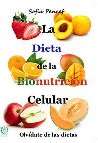 Dieta de la bionutricion celular,la