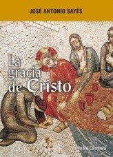 Gracia de cristo,la