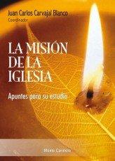 Mision de la iglesia,la
