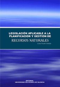 Legislacion aplicable a la planificacion y gestion de recurs