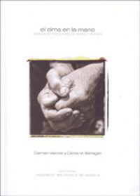 Alma en la mano. artesanos y escultores de mexico y valencia