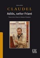 Adios, señor friant
