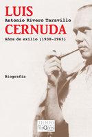 Luis cernuda años de exilio 1938 1963