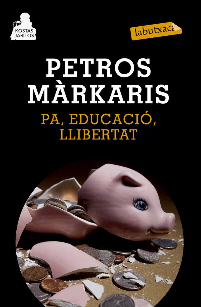 Pa, educacio, llibertat