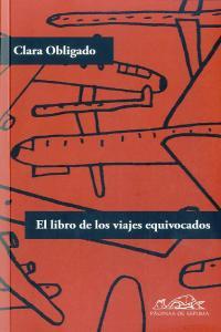 Libro de los viajes equivocados,el