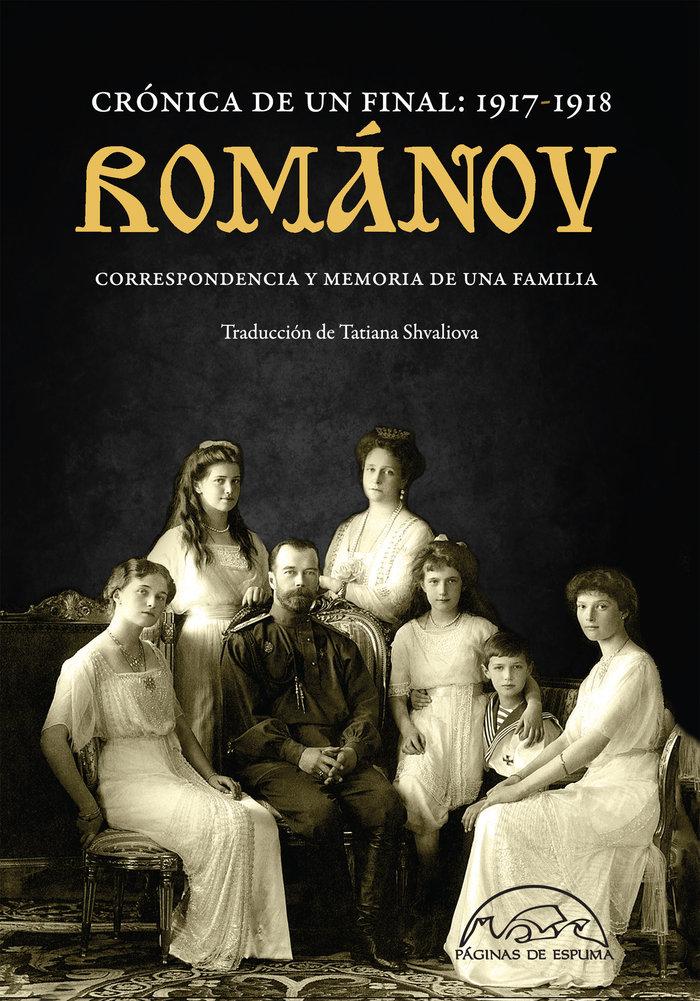 Romanov cronica de un final 1917 1918