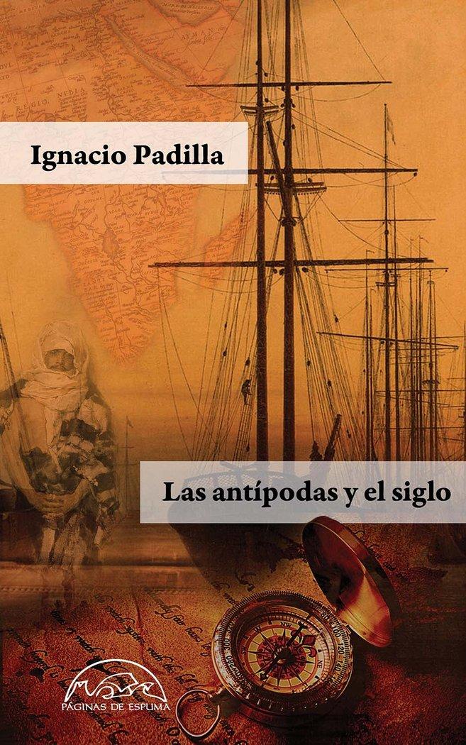 Antipodas y el siglo,las