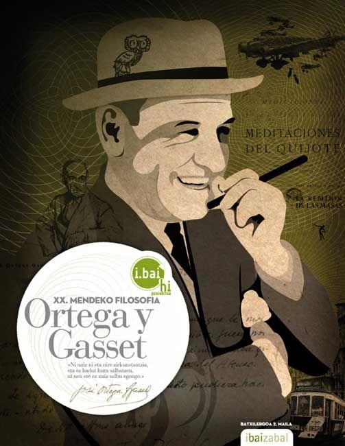 Jose ortega gasset filosofia 2ºnb 10