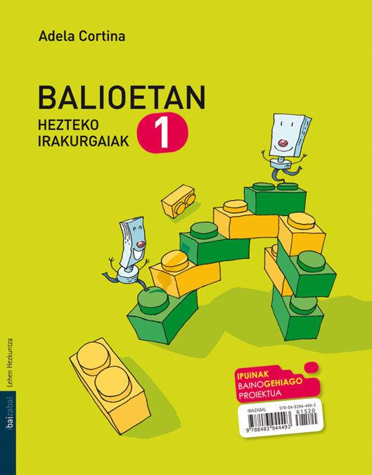 Balioetan hezteko irakurgaiak 1 ep 10