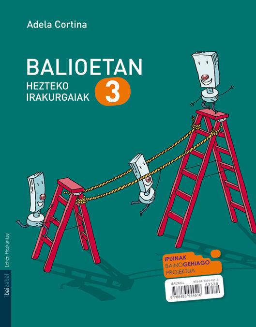 Balioetan hezteko irakurgaiak 3 ep 10
