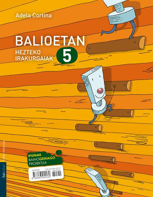 Balioetan hezteko irakurgaiak 5 ep 10