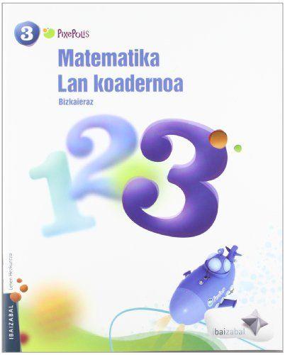 Koadernoa matematika 3 3ºep 12 pixepolis