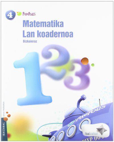 Koadernoa matematika 1 4ºep 12 pixepolis
