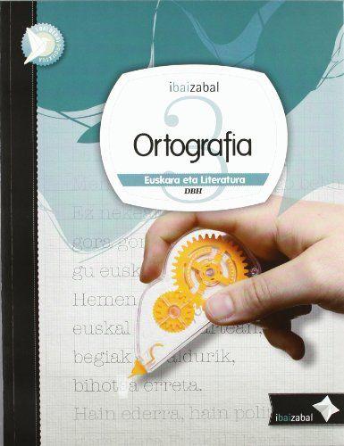 Ortografia 3ºeso 12 ikaslearen materiala