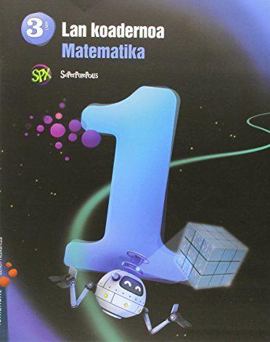 Koadernoa matematika 1 3ºep 15 superpixepolis