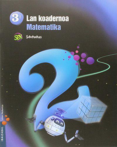 Koadernoa matematika 2 3ºep 15 superpixepolis