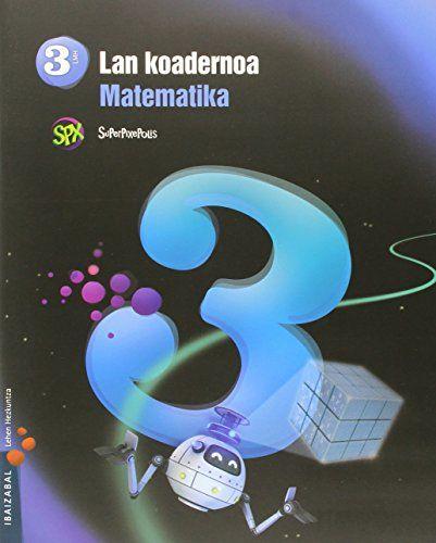 Koadernoa matematika 3 3ºep 15 superpixepolis