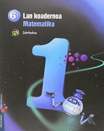 Koadernoa matematika 1 6ºep 15 superpixepolis