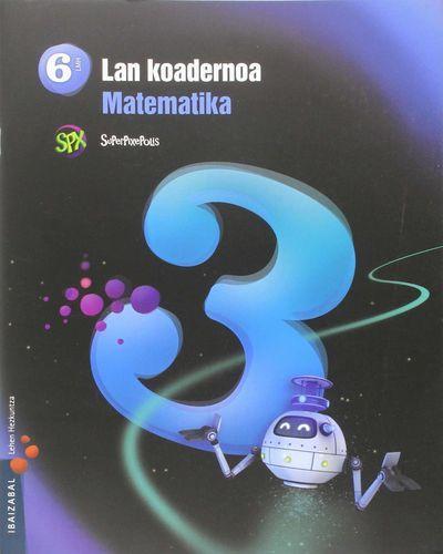 Koadernoa matematika 3 6ºep 15 superpixepolis