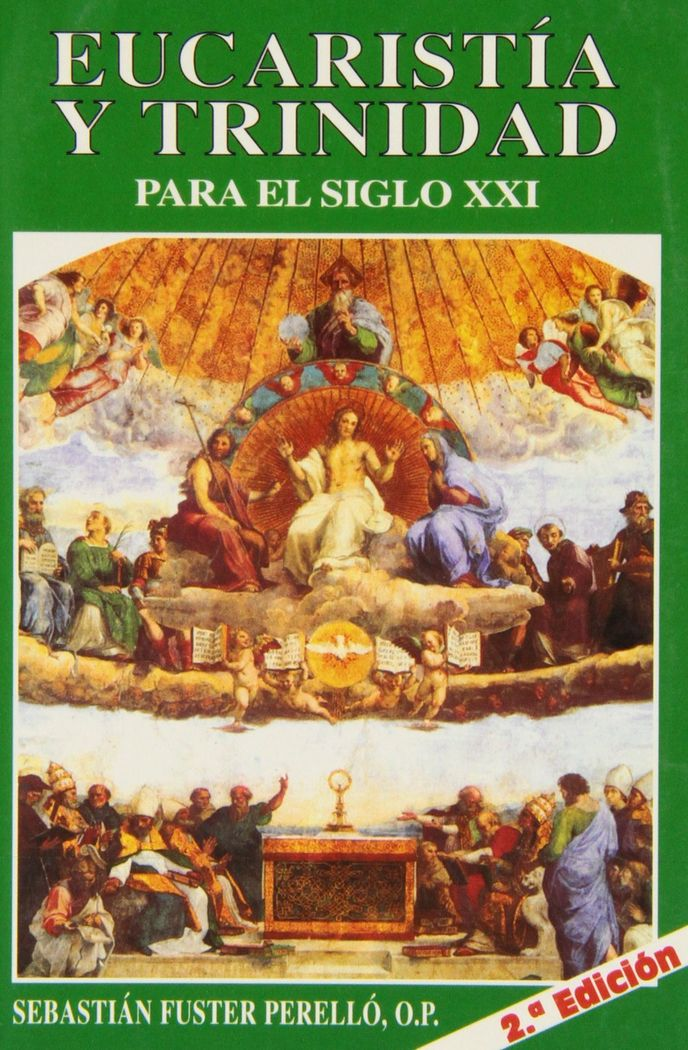 Eucaristia y trinidad para el siglo xxi