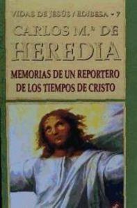 Memoria de un reportero en los tiempos de jesus