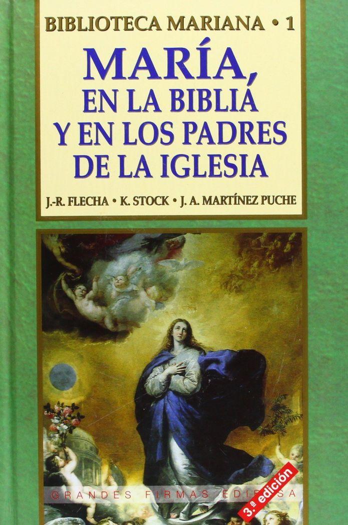 Maria en la biblia y en los padres de la iglesia
