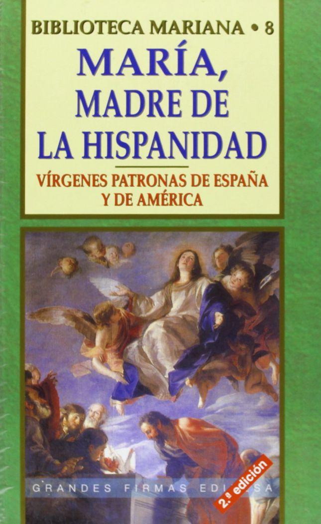 Maria, madre de la hispanidad