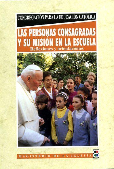 Personas consagradas y su mision en la escuela,las