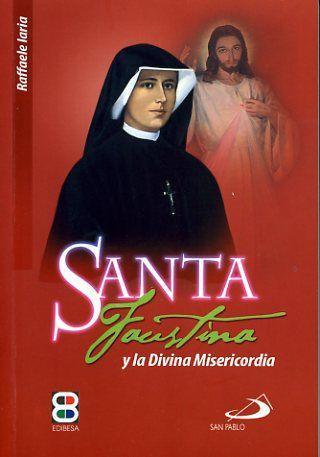 Santa faustina y la divina misericordia