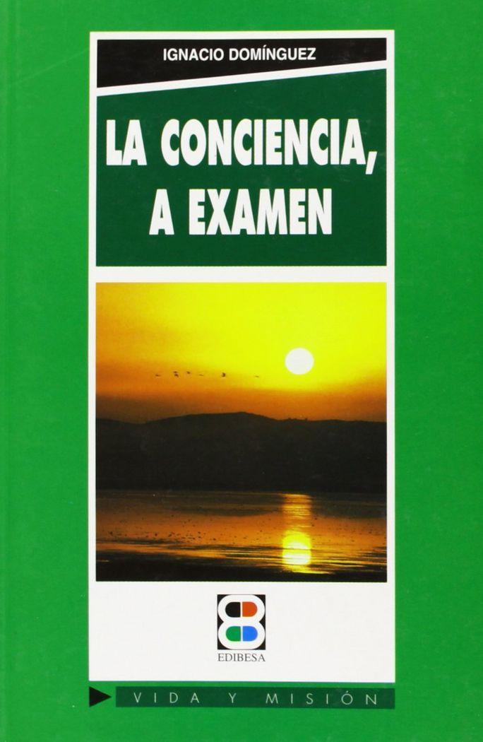 Conciencia, a examen,la
