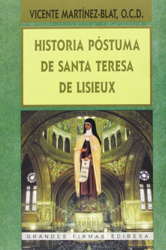 Historia postuma de santa teresa de lisieux