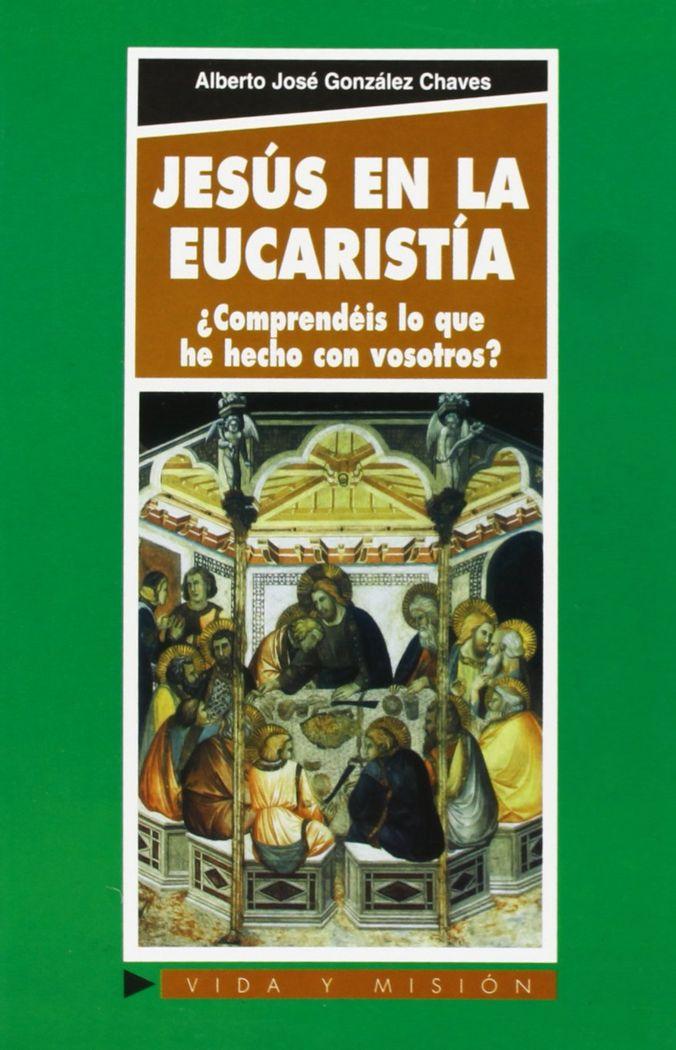 Jesus en la eucaristia