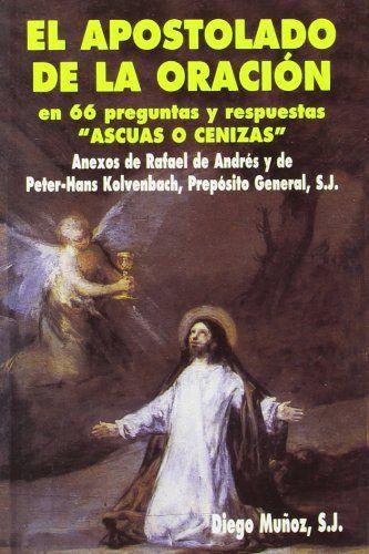 Apostolado de la oracion en 66 preguntas y respuestas, el