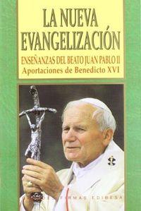 Nueva evangelizacion enseñanzas del beato juan pablo ii