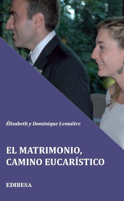 Matrimonio, camino eucaristico, el