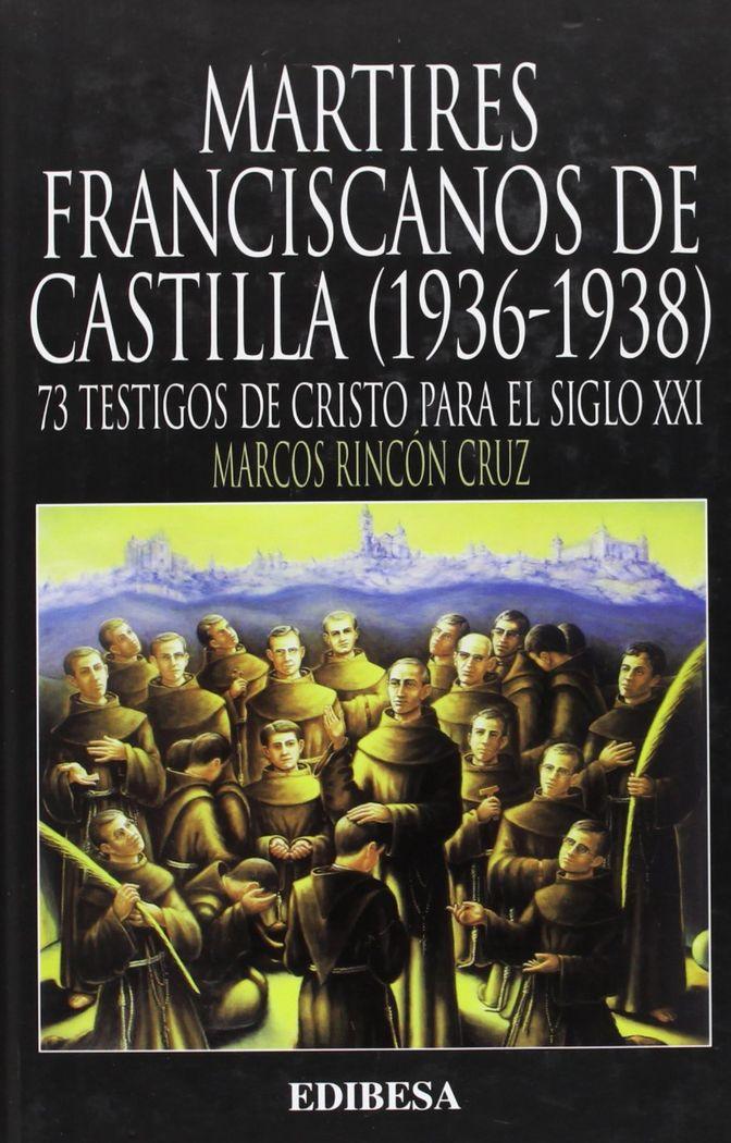 Martires franciscanos de castilla (1936-1938)